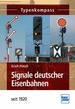 Signale deutscher Eisenbahnen - seit 1920