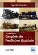 Dampfloks der Preußischen Staatsbahn - seit 1880