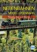 Nebenbahnen auf der Modelleisenbahn - Planung, Bau und Betrieb