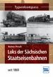 Loks der Sächsischen Staatseisenbahnen - seit 1869