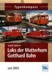 Loks der Matterhorn Gotthard Bahn - seit 2003