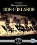 Das geheime DDR-LOKLABOR - VES -M- Halle (S)