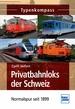 Privatbahnloks der Schweiz - Normalspur seit 1899