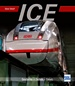ICE - Geschichte - Technik - Einsatz