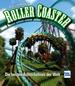 Roller Coaster - Die besten Achterbahnen der Welt