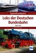 Loks der Deutschen Bundesbahn  - 1949-1993