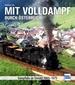 Mit Volldampf durch Österreich - Dampfloks im Einsatz 1955 - 1975
