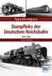 Dampfloks der Deutschen Reichsbahn - 1920-1945