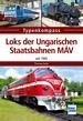 Loks der Ungarischen Staatsbahnen MÀV - Seit 1945