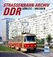 Straßenbahn-Archiv DDR - Raum Görlitz - Dresden