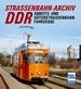 Straßenbahn-Archiv DDR - Arbeits- und Güterstraßenbahnfahrzeuge