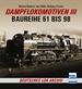 Dampflokomotiven III - Baureihe 61 bis 98